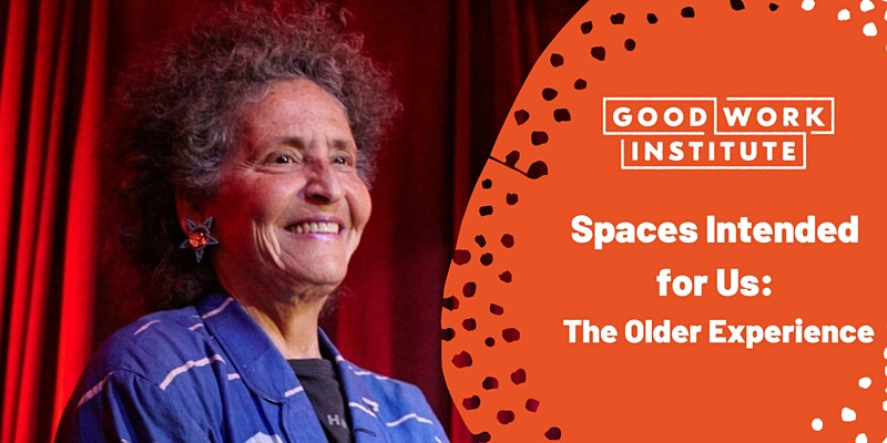 Spaces Intended for Us: The Older Experience