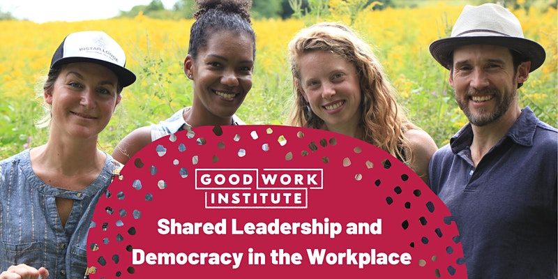 Shared Leadership and Democracy in the Workplace (3 of 3)