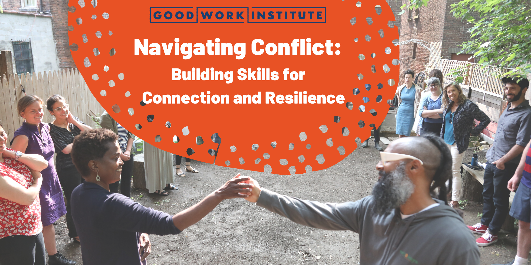 Navigating Conflict: Building Skills for Connection and Resilience (3 of 7)